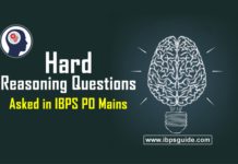 Hard Reasoning Questions asked in IBPS PO Mains