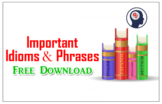 Idioms and Phrases PDF for Competitive Exams - Free Download