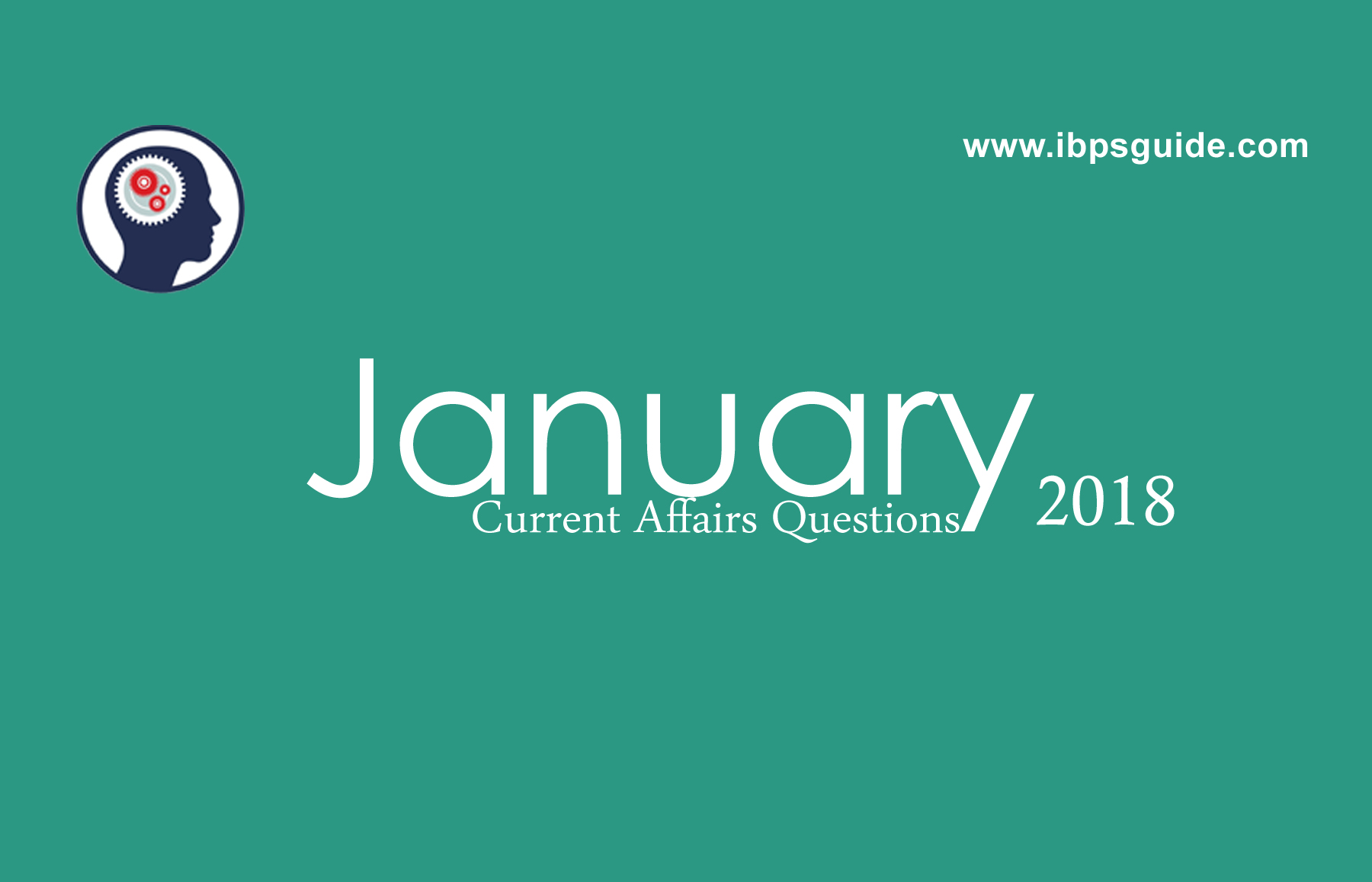current affairs questions january 2018 download in pdf Police Study Guide Sat Study Guide