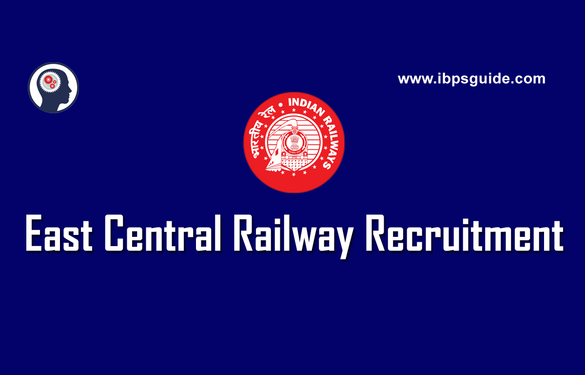 East Central Railway Recruitment 2018 - Apply for Latest Vacancy