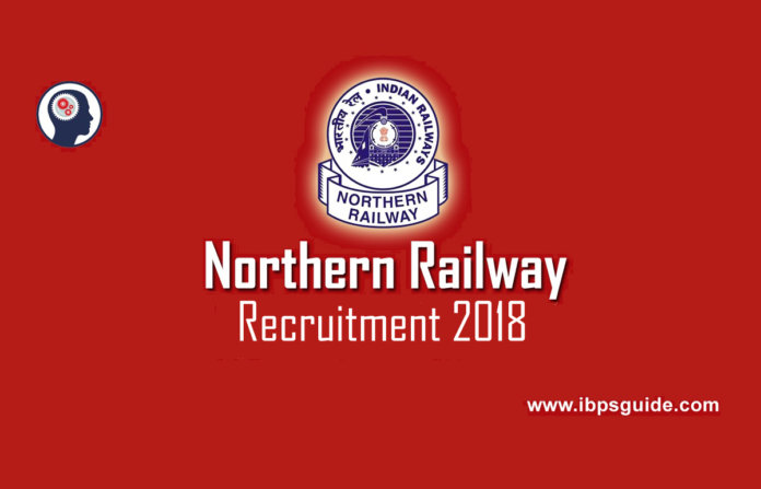 Northern Railway Recruitment 2018 - Apply for RRC jobs Online