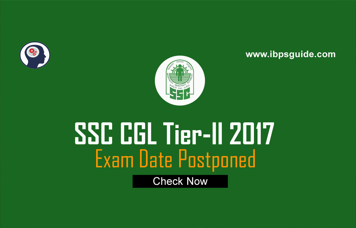 ssc cgl tier ii 2017 exam date postponed ibps guide Police Study Guide Math Study Guide