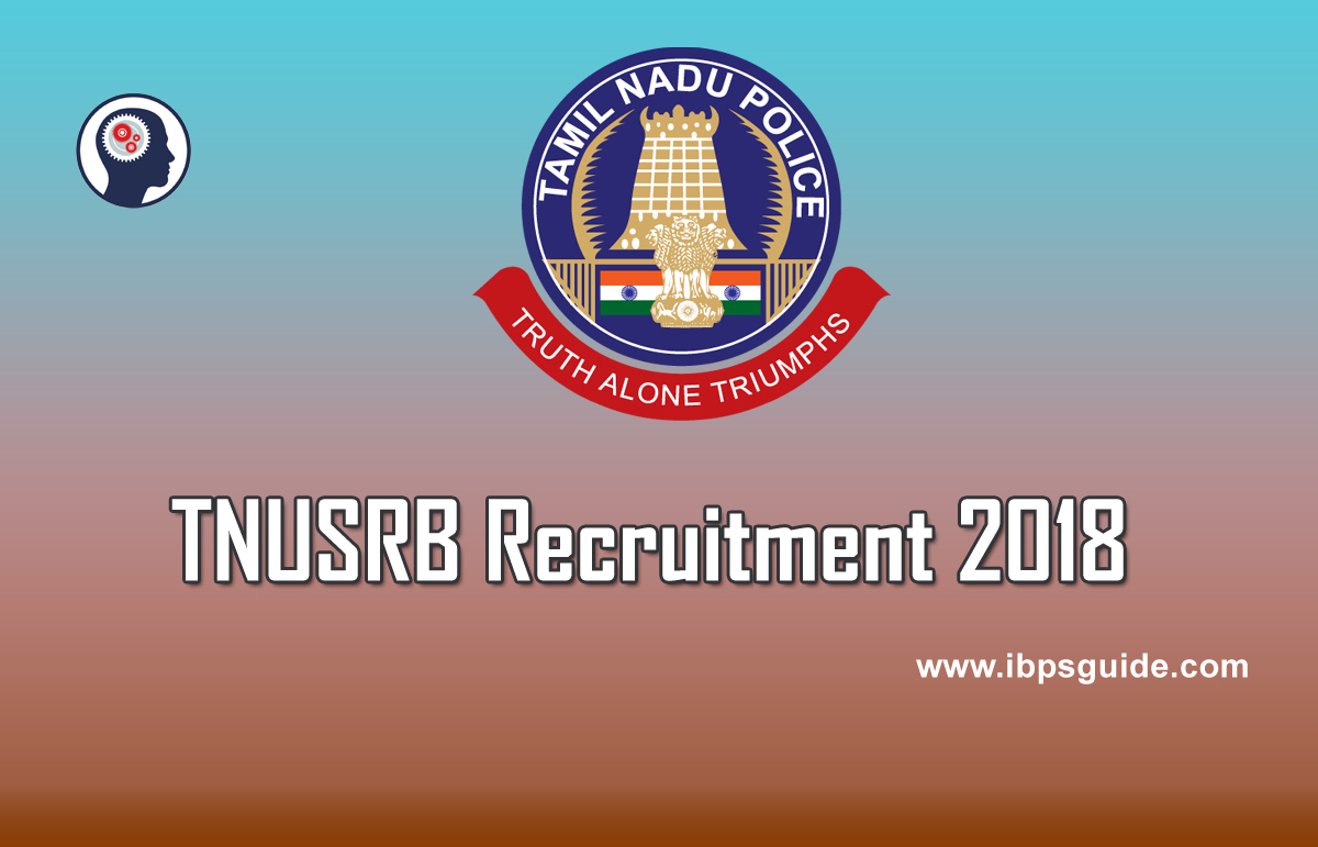 Tnusrb notification 2018 6140 vacancies apply for tn police jobs xflitez Image collections
