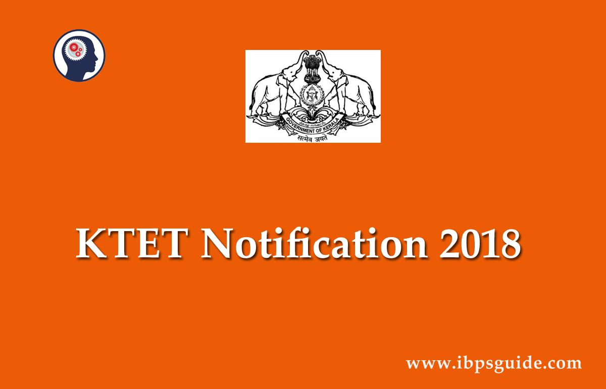 KTET Notification 2019 | Kerala TET Recruitment - Apply Online
