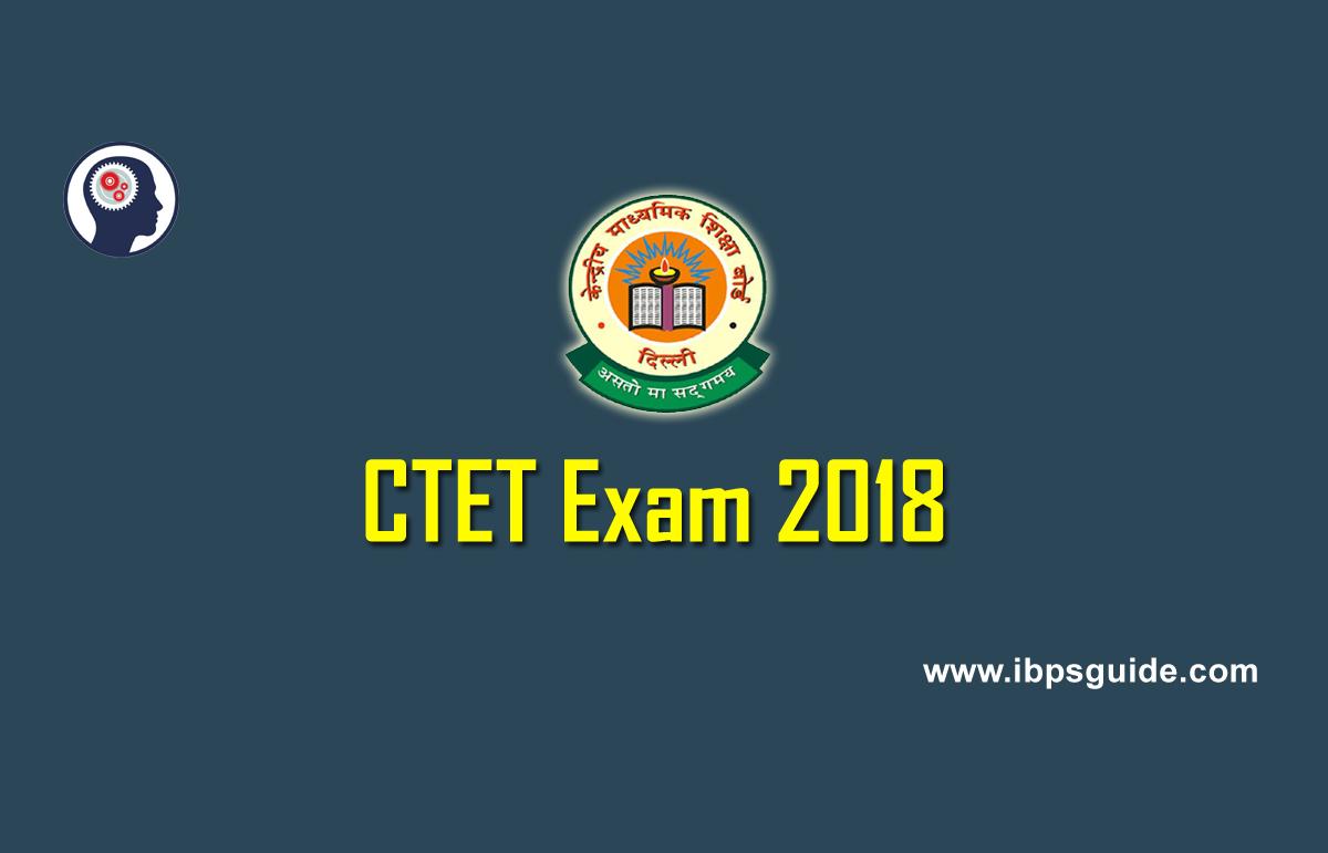 CTET Notification 2018 | CBSE CTET Exam Date Announced