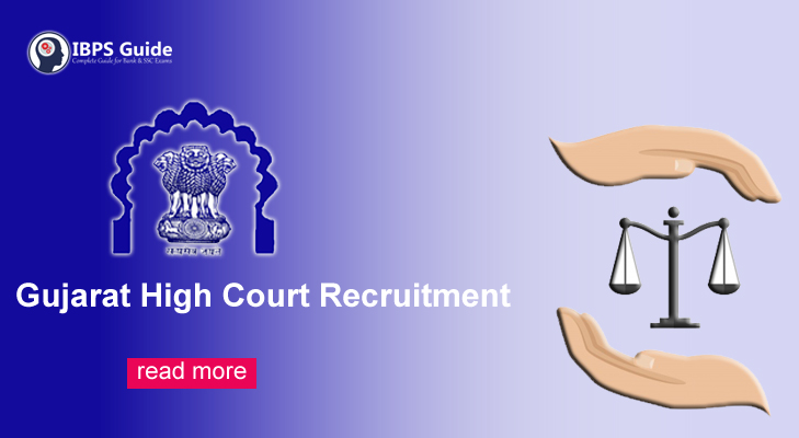 Gujarat High Court Recruitment 2019: Apply Online For 124 Posts