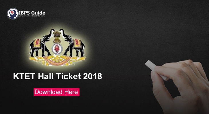 KTET Hall Ticket 2018 | Kerala TET Admit Card Available - Download Here