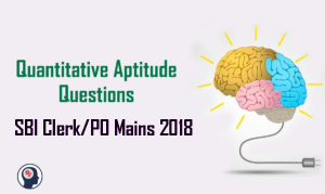 Quantitative Aptitude Questions (Percentage) for SBI Clerk/PO Mains 2018 Day-141