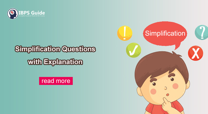 Simplification Questions & Answers 2021: Practice Here