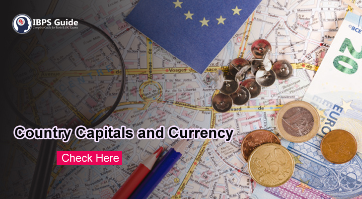 List of Country Capitals and Currency - IBPS Guide