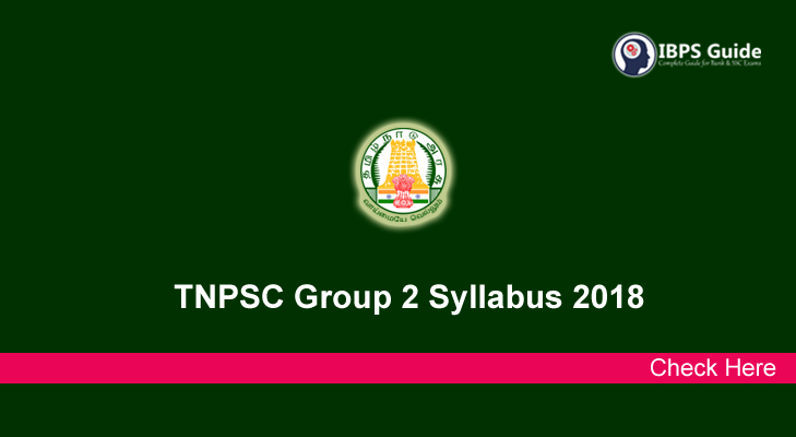 TNPSC Group 2 Syllabus 2018 for Interview Posts - Check Here