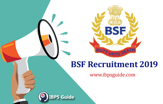 BSF Recruitment 2019: Apply Here for BSF Jobs