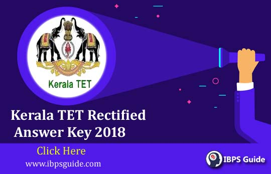 Kerala TET Answer Key 2018: Click Here For Rectified Answer Key