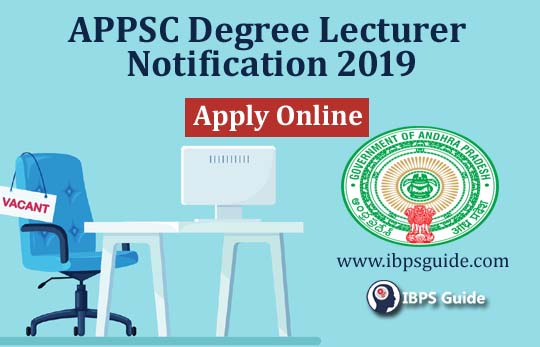 APPSC Degree Lecturer Notification 2019: Last Date Extended To Apply