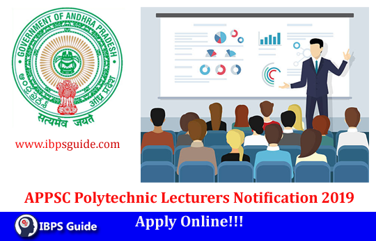 APPSC Polytechnic Lecturers Notification 2019: 405 Vacancies