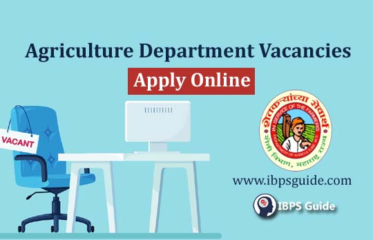 Maharashtra Agriculture Department Recruitment 2019: Apply Now