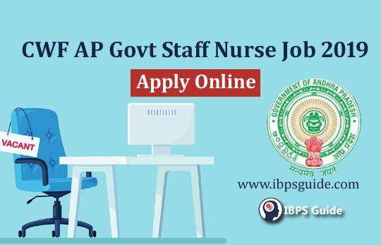 CFW AP Govt Staff Nurse Jobs 2019: Check Detailed