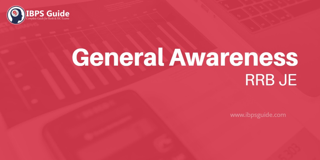 RRB General Awareness Day - 01 | RRB JE General Awareness