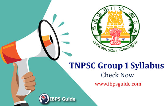 TNPSC Group 1 Syllabus 2019: Check Revised Syllabus Details Here