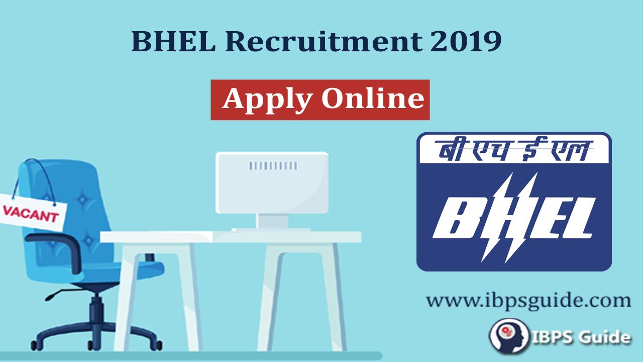 BHEL Recruitment 2019: Apply Online for 400 BHEL Vacancy