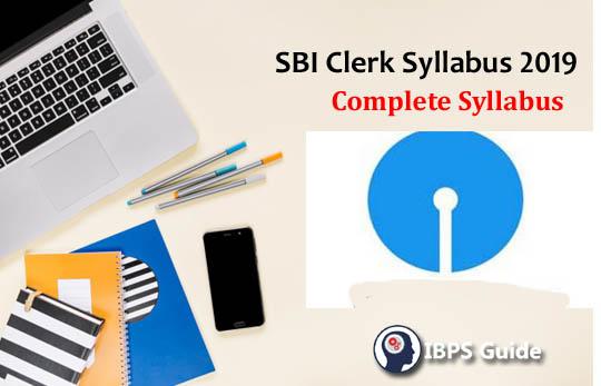 SBI Clerk Syllabus 2019 | SBI Clerk Prelims Syllabus & Exam Pattern