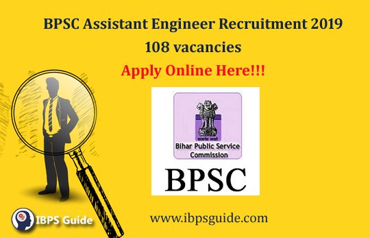 BPSC Assistant Engineer Recruitment 2019: 108 vacancies