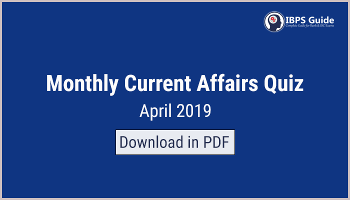 Monthly Current Affairs Questions April 2019 (Hindi