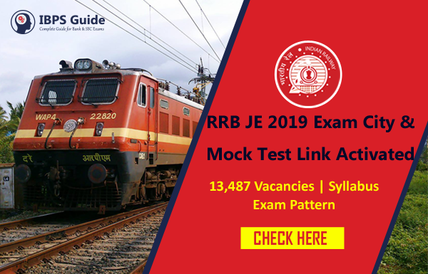 RRB JE 2019 Exam City & Mock Test Link Activated: Available Here