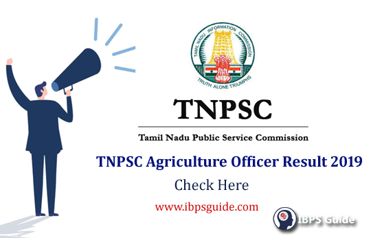 TNPSC Agriculture Officer Result 2019: Released along with