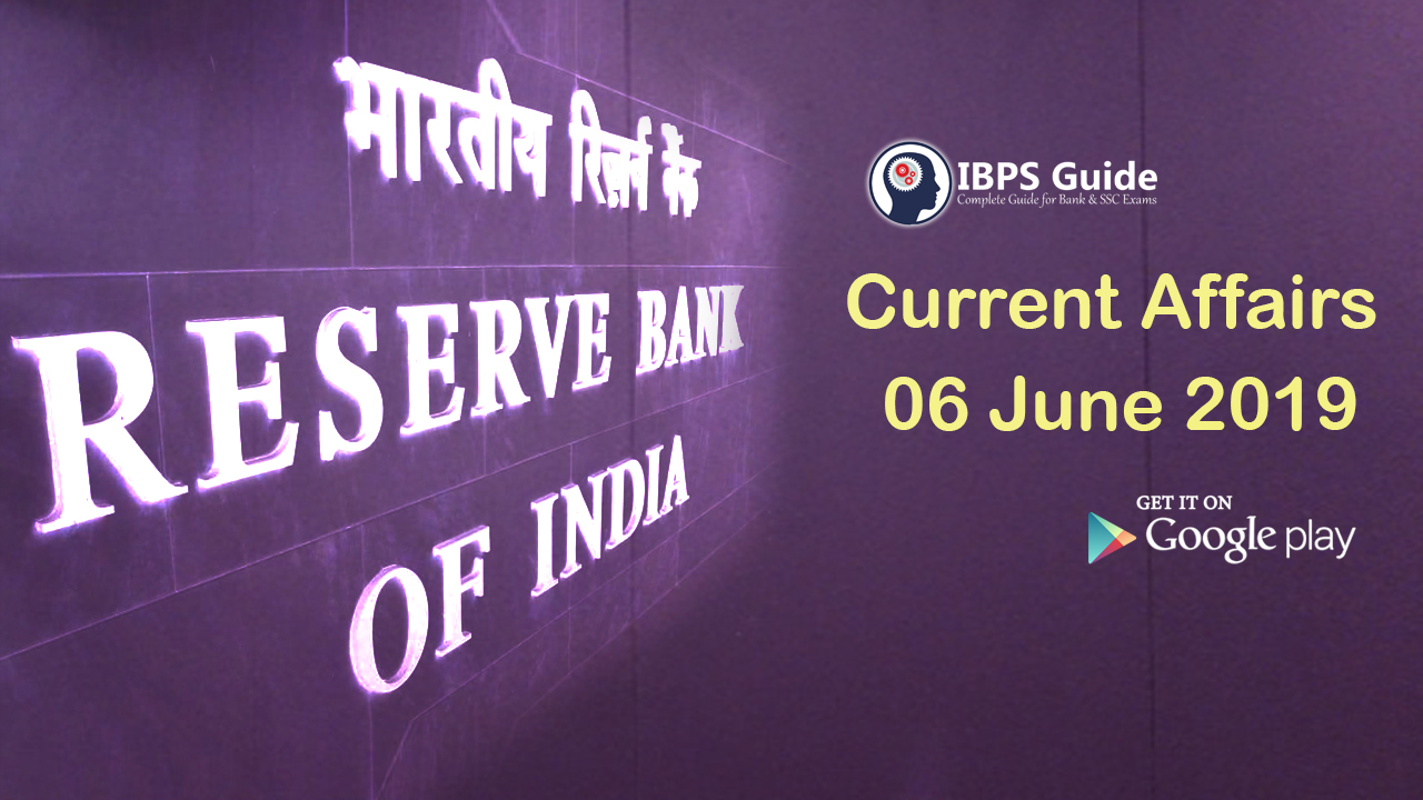 Current Affairs Today 6th June 2019 | Current Affairs News