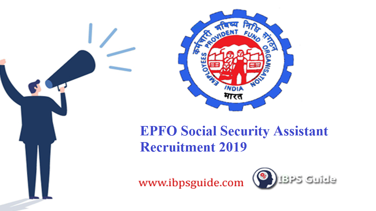 EPFO Social Security Assistant (SSA) Recruitment 2019: 2000+