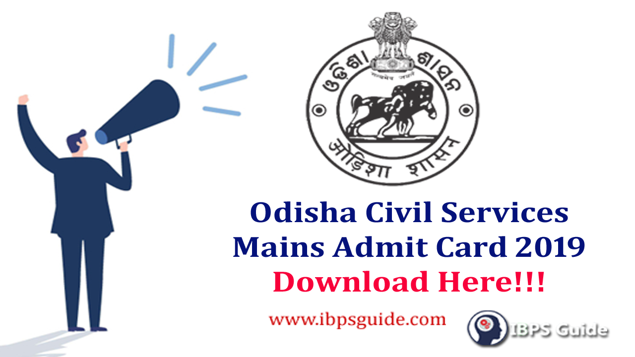 Odisha Civil Services Mains Admit Card 2019: OPSC Admit Card