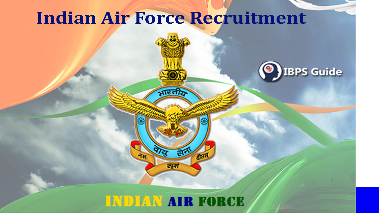 Indian Air Force Recruitment 2019 | Indian Air Force Career