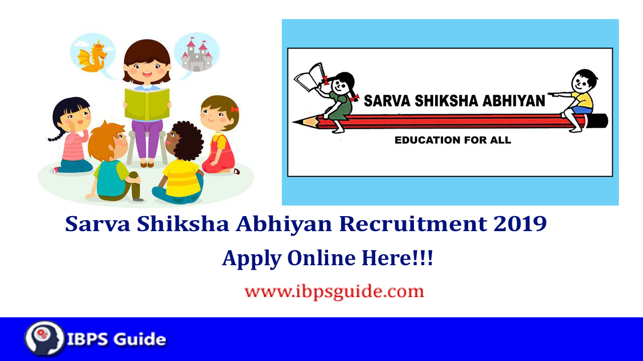 Sarva Shiksha Abhiyan Recruitment 2019 | SSA Recruitment