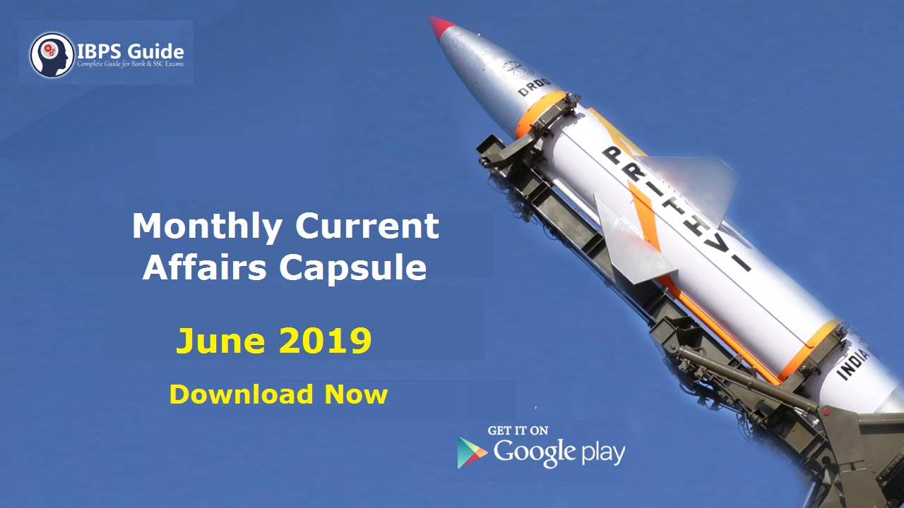 Monthly GK and Current Affairs Capsule June 2019 - Download