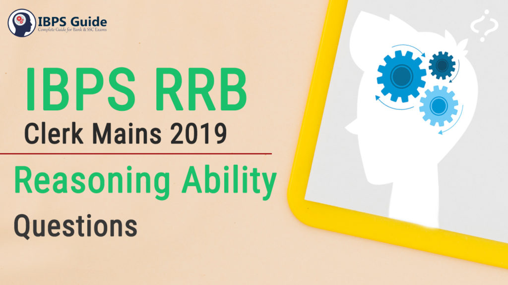 IBPS RRB Clerk Mains Reasoning Questions 2019 (Day-03)