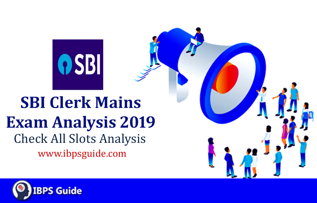 SBI Clerk Mains Exam Analysis 2019: Check Slot wise Detailed Exam