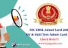 SSC CHSL DV & Skill Test Admit Card 2019