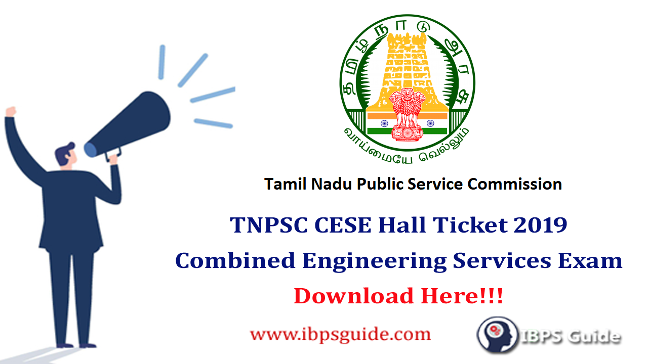 TNPSC CESE Hall Ticket 2019 | Combined Engineering Services Exam
