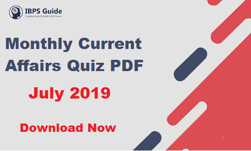 Monthly Current Affairs Questions July 2019 (Hindi & English