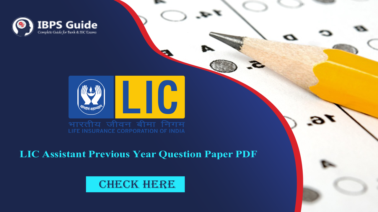 LIC Assistant previous papers | Download previous year