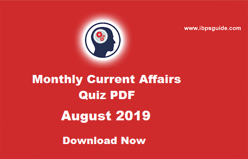Monthly Current Affairs Questions August 2019 (English
