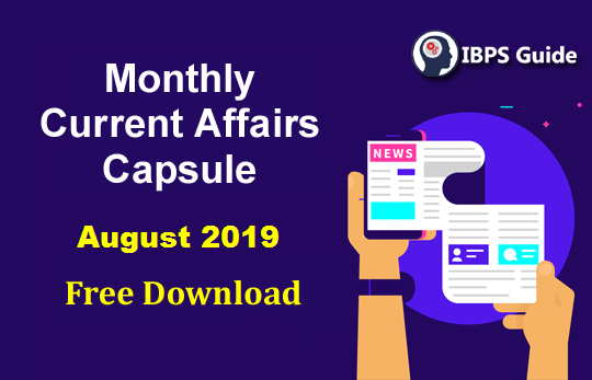 Monthly GK and Current Affairs Capsule August 2019