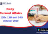 Current Affairs Today 12th, 13th & 14th October 2019 | Current Affairs News