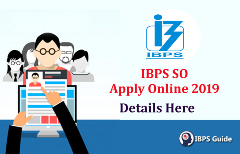 IBPS SO Apply Online 2019: Apply Online Link Avail For IBPS SO