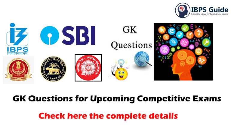 GK Questions for Competitive Exams: IBPS, SBI, Insurance, SSC & Railway