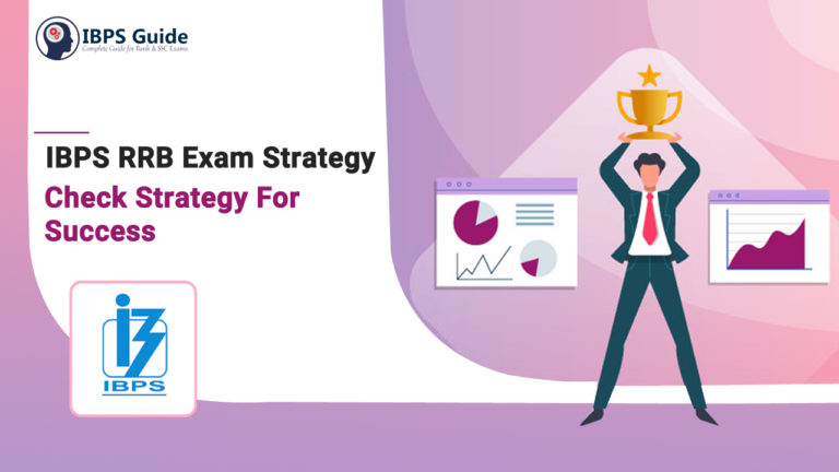IBPS RRB Exam Strategy 2021| Check IBPS RRB PO Exam Strategy For Success