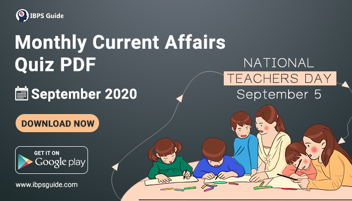 Monthly Current Affairs Questions September 2020 – Download in PDF