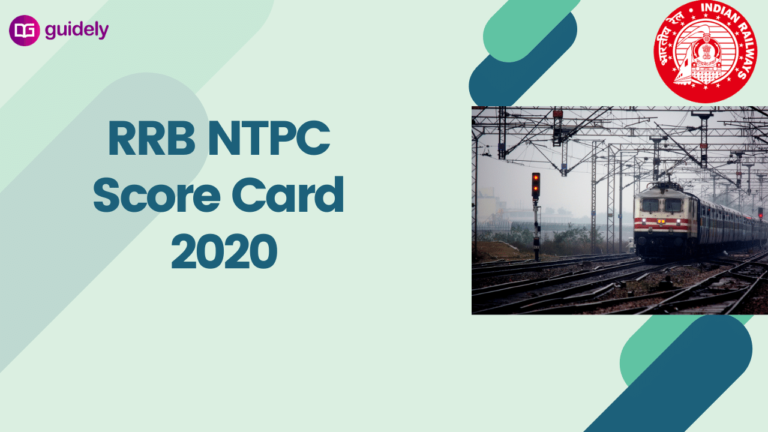 RRB NTPC Scorecard 2020: Check your RRB NTPC Marks here
