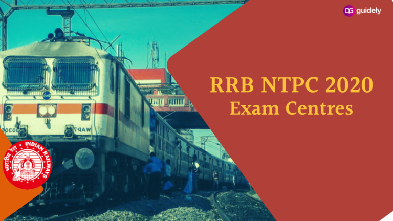 RRB NTPC Exam Centre 2020: Locate your centre with us